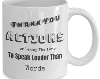 Actions Speak Louder Than Words Funny Thank You