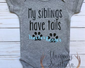 My Siblings Have Tails, Baby Clothing, Animal Lover, Baby Shower Gift, My Siblings Have Paws, Baby Boy Clothing, Baby Girl Clothing