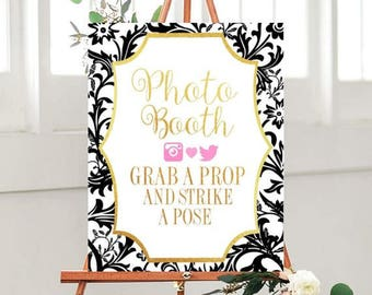 Photo Booth Sign, Printable Wedding sign, Grab A Prop And Strike A Pose, Wedding Printables, Black And Gold , Instant Download
