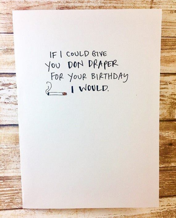 funny birthday card mad men don draper birthday card for – Mad Men Birthday Card