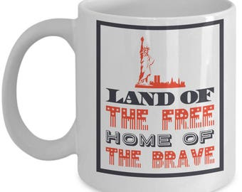 Patriotic Mug - Land of The Free - 11 oz Gift Mug