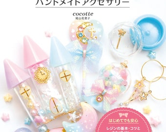 Kawaii How to Make Handmade Resin Jewelry Book