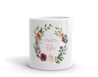 Floral Mom Life Pink Font Coffee Mug