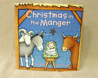 Christmas in the Manger, Nativity Story, First Board Book Edition 1998