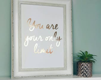 A4 Limit Foil Print - Gold Foil Motivational Inspirational Quote - Gold Foil Print - Wall Art - Quirky Bedroom Home Decor