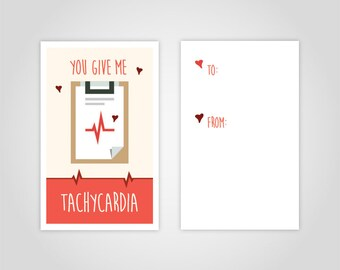 "Medical Valentine's Day Card - Download - ""You Give Me Tachycardia"" - Great gift for nurses, doctors, med students, professors, paramedics."