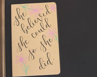 She believed she could journal | Moleskine journal | Moleskine Cahier Journal