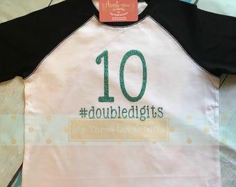 Double Digits Shirt, Tenth birthday, hashtag, 10th birthday shirt, raglan, birthday party, #doubledigits tween, hashtag shirt, tween shirt