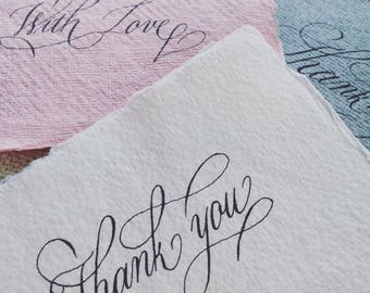 Custom calligraphy for Thank you cards, birthday cards, wedding cards, greeting cards, flower cards, get well cards on cotton rag paper, UK