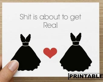 PRINTABLE Card - Sh*t is about to get Real: Two Brides Wedding Card, Gay Wedding Card, Card for Lesbians, Card for her, LGBTQ Wedding Card