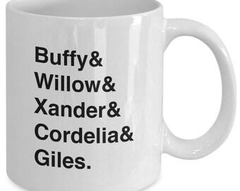 BUFFY The VAMPIRE Slayer Character Names Mug - TV Show Fan Gift - Buffy Willow Xander Cordelia Giles - 11 oz white coffee tea cup