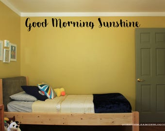 Good Morning Sunshine Vinyl Wall Decal Sticker