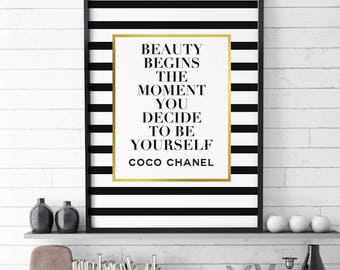 Chanel, Beauty, Coco Chanel quote, Coco Chanel, Typography , Printables, Style, Beauty begain the moment, you decide to be yourself