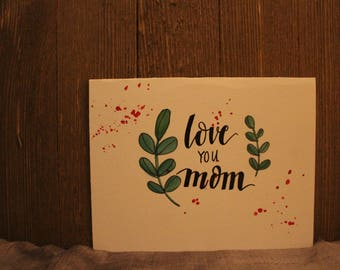 "Card // ""Love You Mom"""
