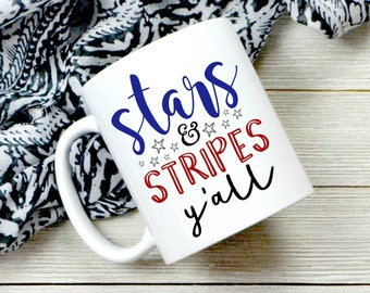 Stars And Stripes - 4th Of July Coffee Mug - July Fourth