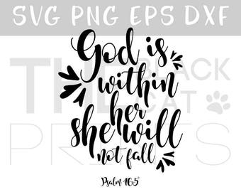 Bible verse svg cutting file Religious svg file Baby girl Svg cut file Cricut svg Christian svg download file Calligraphy svg Psalm 46:5