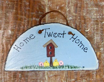 Home Tweet Home, Welcome sign, Slate sign, Birdhouse sign, Rustic sign, Hand painted welcome sign, Wall hanging, Quaint sign, Country decor
