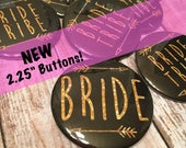 """LARGE 2.25"""" - BLACK + Gold Glitter Writing! Bride Tribe, Bridal Shower, Bachelorette Party Buttons"""
