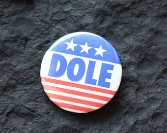 Dole Election Pin