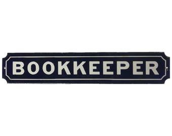 """Original Vintage Porcelain """"Bookkeeper"""" Sign"""