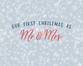 Our first christmas as Mr and Mrs Svg Svg Christmas Svg christmas svg file svg silhouette cricut svg heat transfer vinyl svg first holidays
