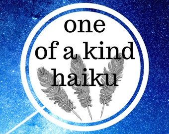 Haiku - Three Line Personalized Poem On Any Topic, Japanese Poetry, Art Commission, Nature Poem, Learn, Three Line Novel, Customized