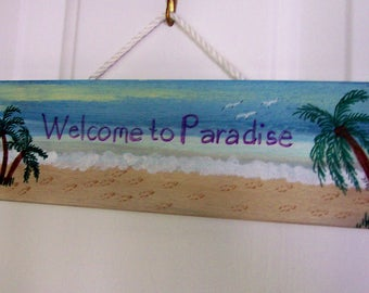Welcome to Paradise Handpainted Sign Beach Scene Palm Tree seagulls