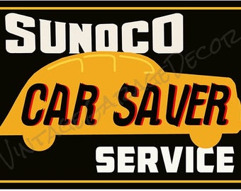 "Reproduction "" Sunoco Car Saver Service "" Metal Sign"