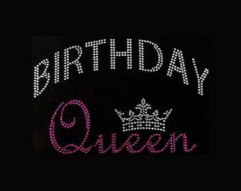 "Birthday Queen (6x9"") Birthday Shirt Rhinestone Bling T-Shirt, Custom t shirts, Birthday January February March April May June July August"