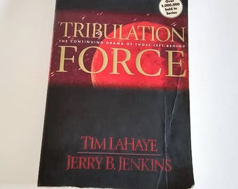 Tribulation Force by Tim LaHaye, Book 2 of The Continuing Drama of Those Left Behind  Trade Paperback
