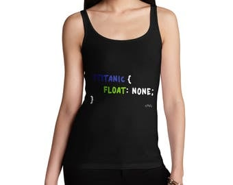 CSS Pun Titanic Women's Funny Tank Top - 100% Cotton Fashion Tank Top