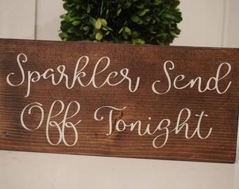 Sparkler send off wedding sign. Sparkler  table sign. Sparkler wedding prop. Sparkler rustic wedding sign. Sparkler wood sign.