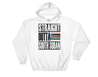 Straight Outta South Sudan Hooded Sweatshirt
