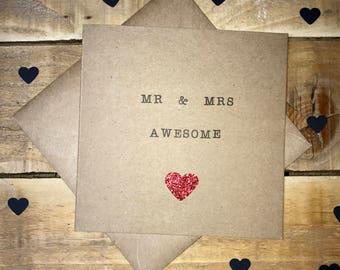 Handmade Mr & Mrs Awesome Wedding / Anniversary Greetings Card