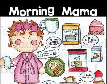 Morning Mom PNG clip art for planner stickers small commercial use ok