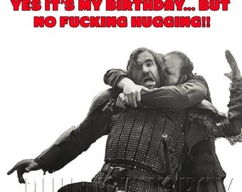Game of Thrones card, Game of Thrones birthday card, Rude Game of Thrones card, The Hound birthday card, funny birthday card, GoT fan card