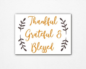 Thankful Grateful & Blessed Sign - Thankful Sign - Farmhouse Sign - Fall Decor - Sign Thankful Wood - Home Decor - Dining Room Decor
