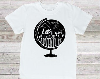 Let's Go On An Adventure T-Shirt - Globe Shirt - World Shirt