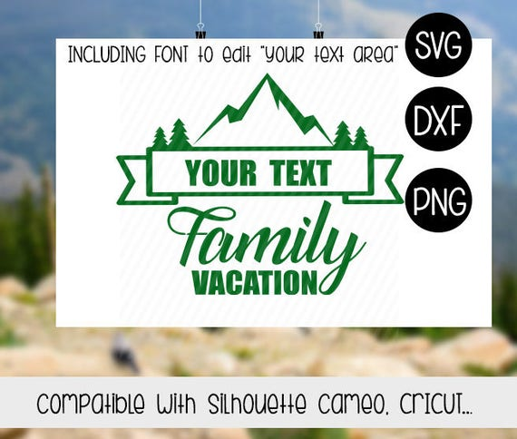Mountains Family Vacation Svg File Cut Files Silhouette