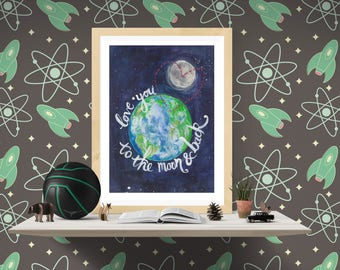 Love you to the moon and back -a4 - art print -