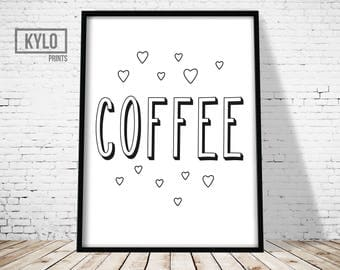 Coffee Print, Printable Art, Typography Art Print, Coffee Quote Art Print, Kitchen Wall Art, Home Decor, Coffee Art, Coffee Typography Art