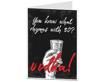 30th Birthday Card. 30 Card. 30th Birthday Card For Men Women. Funny 30th Birthday Card. Vodka Alcohol Theme Birthday Card