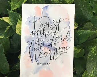 """Bible verse """"Trust In the Lord"""" watercolor and calligraphy 7x10"""