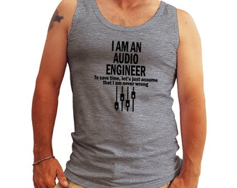 I am Audio Engineer Fun Logo Tank Top Shirt for Men Cool Gift
