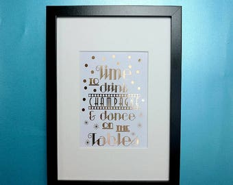 Art Deco Foil Print, Drink Champagne & Dance on the Table, Wedding Gift, Framed Wall Art, Wedding Decoration, Celebrate