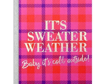 It's Sweater Weather...Baby It's Cold Outside Holiday Greeting Card- Silver Foil, Pink & Purple