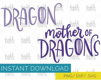 Mother of dragons SVG, Game of Thrones inspired Cut File, use with Cricut & Silhouette, Dany GoT, Daenerys Targaryen Instant Download