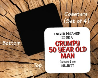 50th Birthday Coasters Set of 4 - 50th Birthday Party Favors For Men - 50th Gag Gift for Men Him - Funny Coasters for Men - Grumpy Old Man