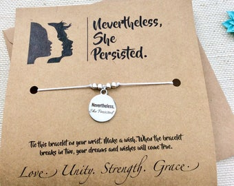 Nevertheless She Persisted Bracelet Elizabeth Warren Gift For Friend College Graduation Gift Wish Bracelet Gift For Her Inspirational Quote