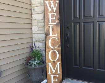 Welcome/ Welcome Sign/ Sign for Entry/ Large Wood Sign/ Porch Decor/ Outdoor Decor/ Rustic Decor/ Farmhouse sign
